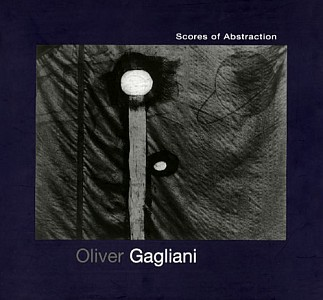 Scores of Abstraction, Oliver Gagliani, 2006
